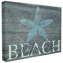 """""""It's Better At The Beach"""" Starfish Canvas Wall Art"""