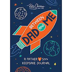 """""""Between Dad and Me"""" Keepsake Journal by Katie Clemons"""