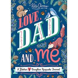 """""""Love, Dad and Me"""" Keepsake Journal by Katie Clemons"""