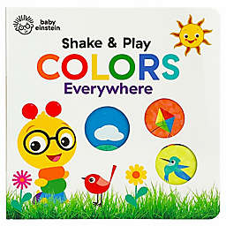 "Baby Einstein™ ""Shake & Play Colors Everywhere"" by Scarlett Wing"