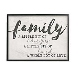 Family Crazy Loud Love Framed Canvas Wall Art