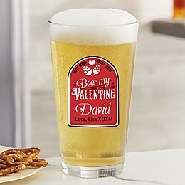 Beer My Valentine Personalized 16 oz. Pint Glass