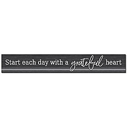 Bee & Willow™ Home Start Each Day 24-Inch x 3.5-Inch Wall Sign in Grey