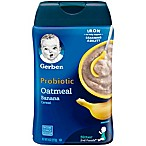 Gerber® 8 oz. Probiotic Oatmeal and Banana Cereal