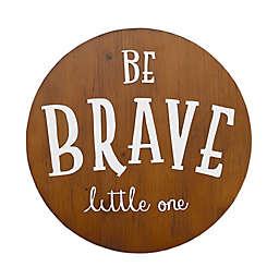 "Little Love By NoJo ""Be Brave"" Wood Nursery Wall Decor"