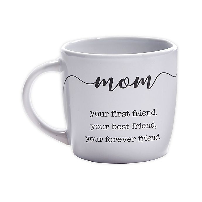 Alternate image 1 for Your First Friend Mom Coffee Mug in White