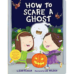 """How to Scare a Ghost"" by Jean Reagan"