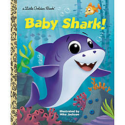 """Baby Shark!"" by Golden Books"