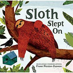 "Sterling Publishing ""Sloth Slept On"" by Frann Preston-Gannon"
