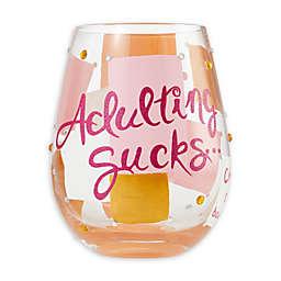 "Lolita® ""Adulting Sucks"" Stemless Wine Glass"