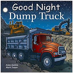 Good Night Dump Truck Board Book