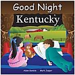 Good Night Kentucky by Adam Gamble