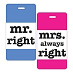 Mr. Right & Mrs. Always Right 2-Piece Luggage Tag Gift Set