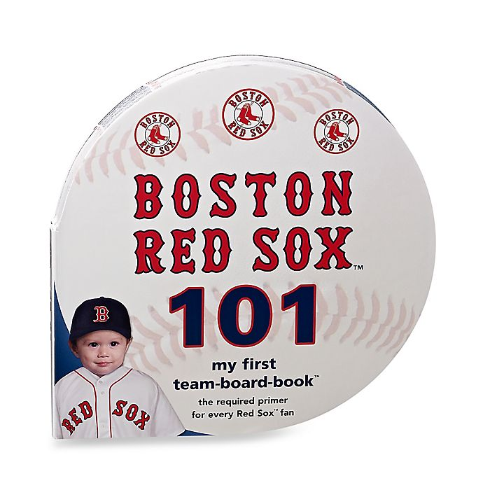 Alternate image 1 for MLB Boston Red Sox 101: My First Team-Board-Book™