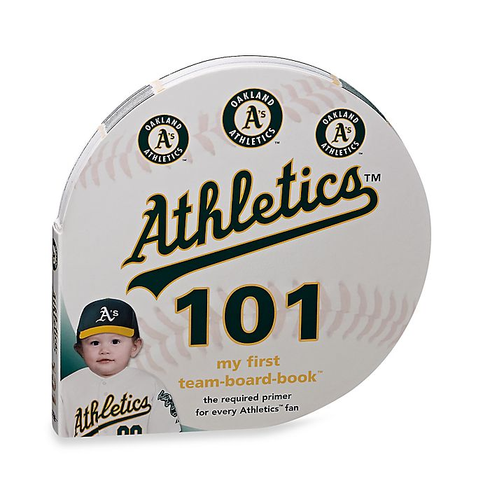 Alternate image 1 for MLB Oakland Athletics 101: My First Team-Board-Book™