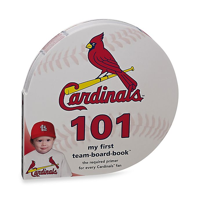 Alternate image 1 for MLB St. Louis Cardinals 101: My First Team-Board-Book™