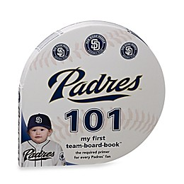 MLB San Diego Padres 101: My First Team-Board-Book™