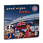 MLB Goodnight, Cubs Board Book