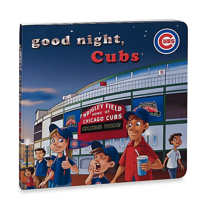 Alternate image 1 for MLB Goodnight, Cubs Board Book