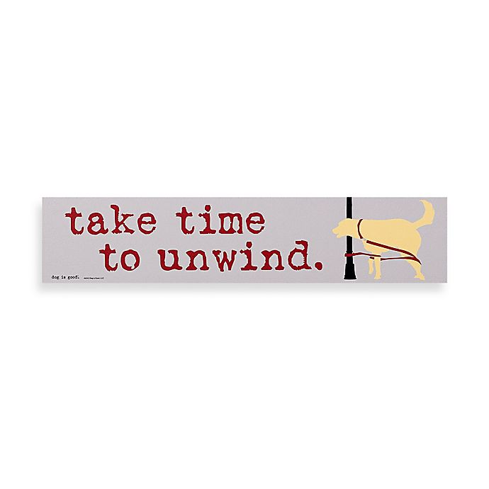 Alternate image 1 for Time to Unwind Decorative Sign