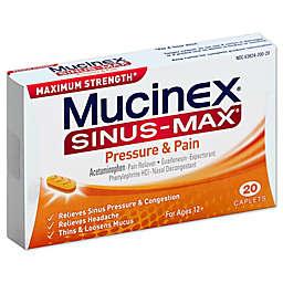 Mucinex® Sinus Max™ 20-Count Pressure & Pain Caplets