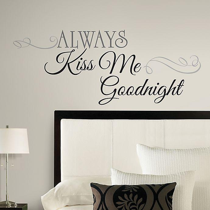 Roommates Always Kiss Me Goodnight L