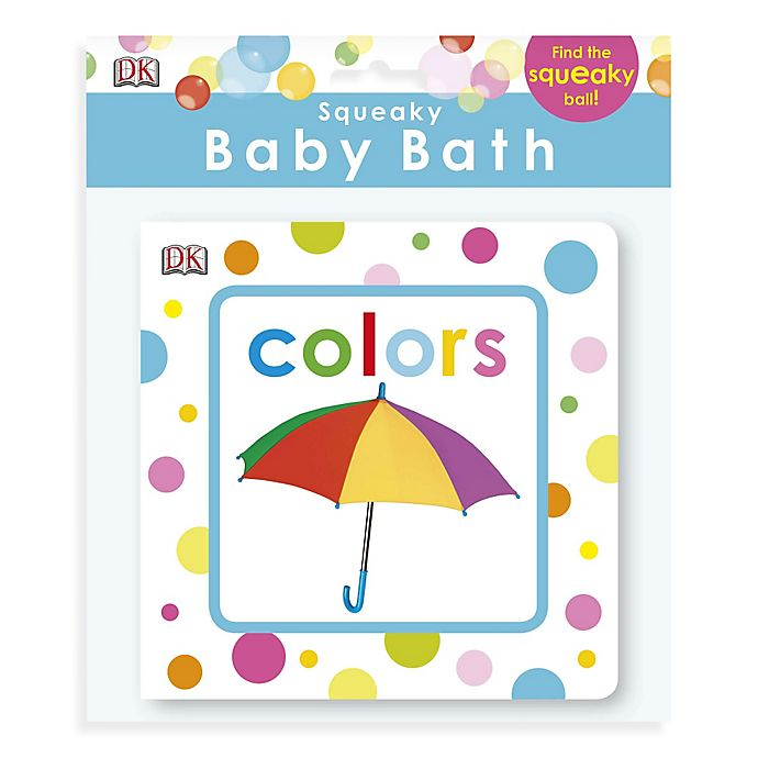 Alternate image 1 for DK Publishing Squeaky Baby Bath Colors Book