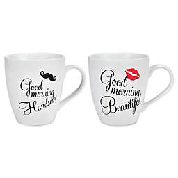 Pfaltzgraff® Good Morning Handsome and Beautiful Mugs (Set of 2)