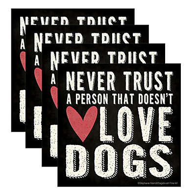 """Thirstystone® """"Never Trust a Person"""" Coasters (Set of 4)"""
