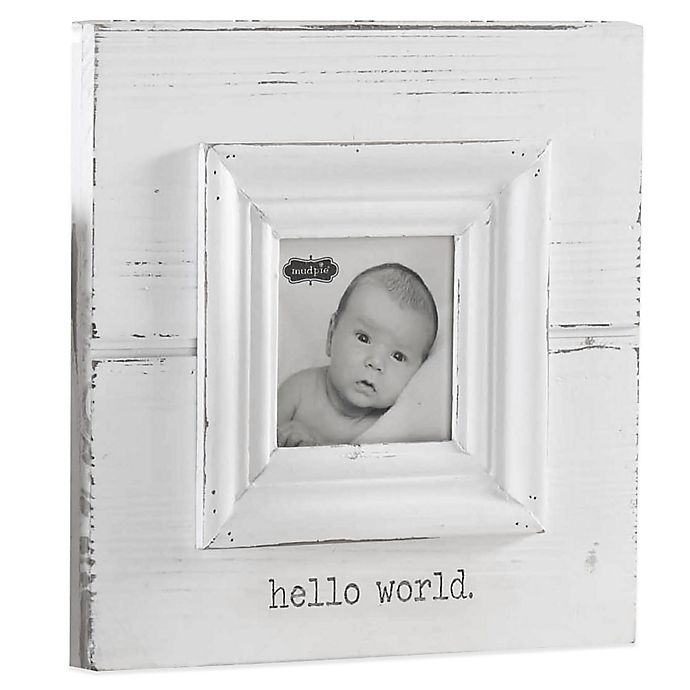 Mud Pie 174 Quot Hello World Quot Photo Frame In White Buybuy Baby