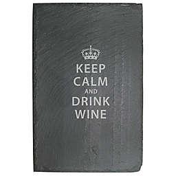 """Keep Calm and Drink Wine"" Slate Server"