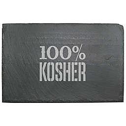 """100% Kosher"" Slate Server"