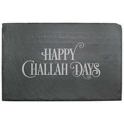 """Happy Challah Days"" Slate Server"