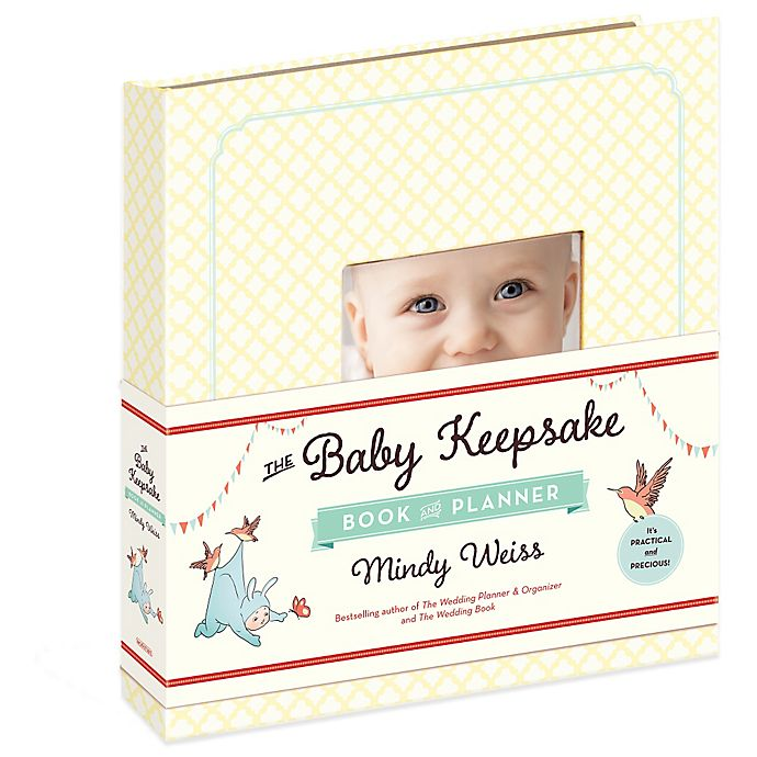 Alternate image 1 for The Baby Keepsake Book and Planner by Mindy Weiss