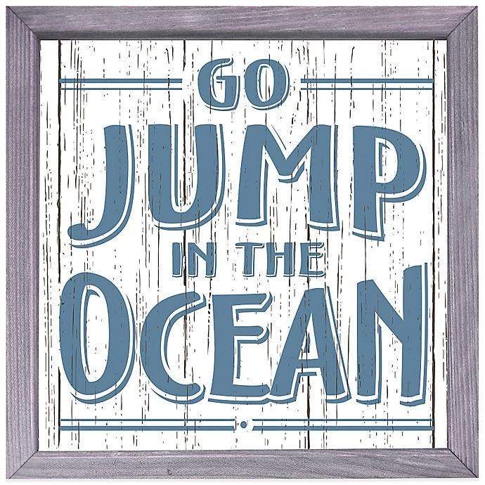 "Go Bed And Bath: ""Go Jump In The Ocean"" Box Sign"