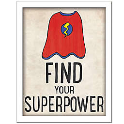 """""""Find Your Superpower"""