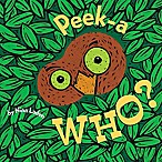 Peek-A Who? Board Book by Nina Laden