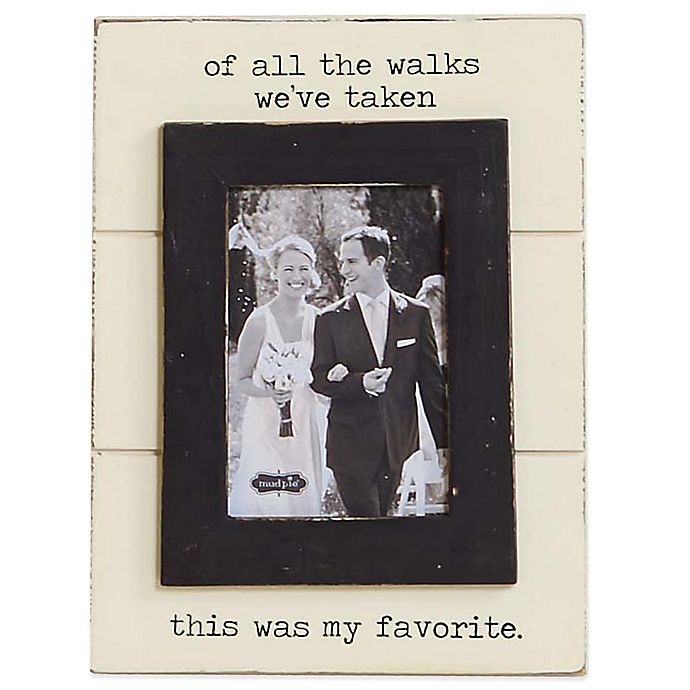 Mud Pie 174 Of All The Walks Quot 6 Inch X 4 Inch Picture Frame