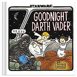 Goodnight Darth Vader by Jeffrey Brown