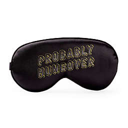 """Kikkerland® """"Probably Hungover"""" Ultra Soft Sleep Mask"""