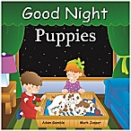 Good Night Puppies  by Adam Gamble and Mark Jasper
