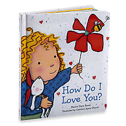 """How Do I Love You?"" by Marion Dan Bauer"