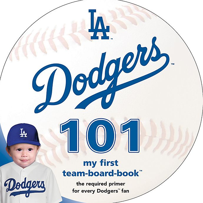 ea11941a99fce MLB Los Angeles Dodgers 101  My First Team-Board-Book™