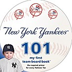 MLB New York Yankees 101: My First Team-Board-Book™