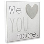 Wendy Bellissimo™ Mix & Match  We Love You  Wall Plaque