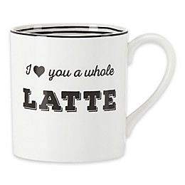 "Lenox® Bistro Place ""I Love You a Whole Latte"" Mug"
