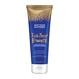 Not Your Mother's® Triple Threat Brunette™ 8 fl. oz. Blue Treatment Conditioner