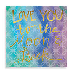 """""""Love You to the Moon and Back"""