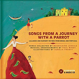 """Songs From a Journey With A Parrot:"" Lullabies and Nursery Rhymes from Portugal and Brazil"