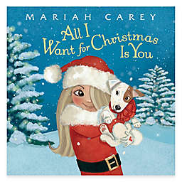 """Mariah Carey's """"All I Want for Christmas Is You"""" Picture Book"""
